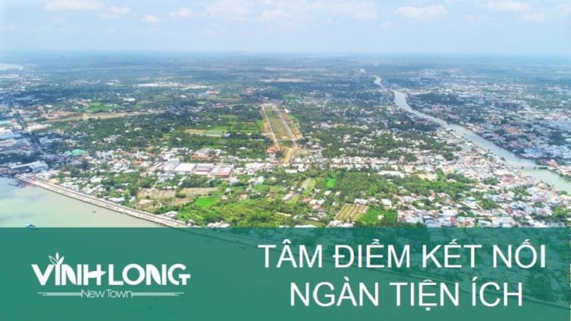 Vĩnh Long New Town đang là tâm điểm chú ý của các nhà đầu tư